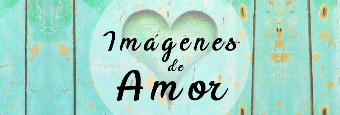 Imágenes De Amor Con Frases Para Descargar Románticas