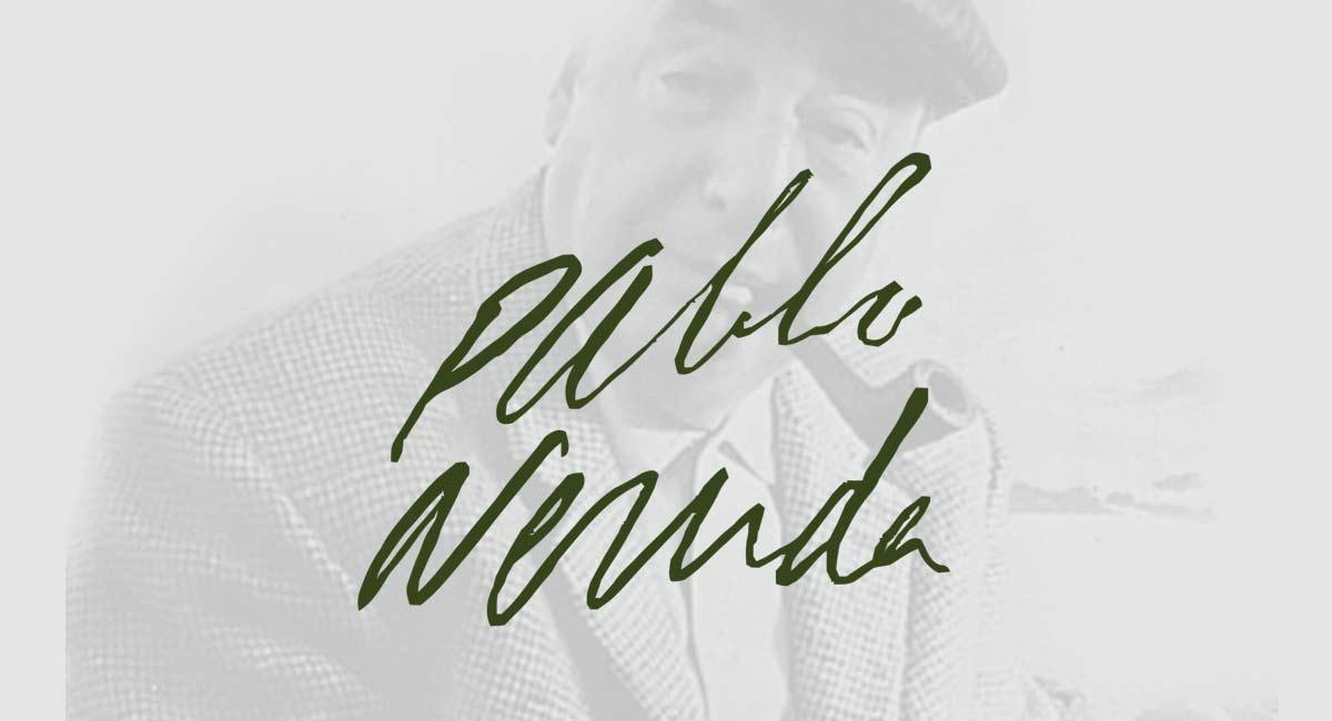 Los Mejores Poemas De Amor De Pablo Neruda Versos Famosos